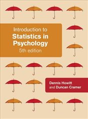 Introduction to Statistics in Psychology - Howitt, Dennis