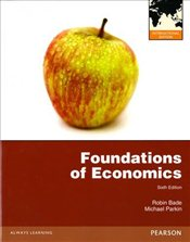 Foundations of Economics 6e PIE - Bade, Robin
