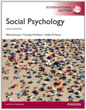 Social Psychology 8e PIE - Aronson, Elliot