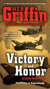 Victory and Honor: An Honour Bound Novel (Honor Bound) - Griffin, W. E. B.