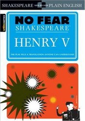 Henry V : No Fear Shakespeare - Shakespeare, William