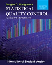 Statistical Quality Control : A Modern Introduction 7e ISV - Montgomery, Douglas C.