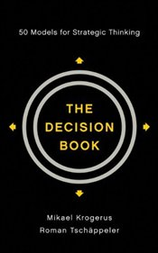 Decision Book: Fifty Models for Strategic Thinking - Krogerus, Mikael