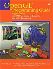 OpenGL Programming Guide : The Official Guide to Learning OpenGL, Versions 4.1 - Shreiner, Dave