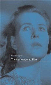 Remembered Film - Burgin, Victor