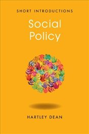 Social Policy (Polity Short Introductions) - Dean, Hartley