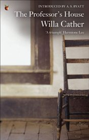 Professors House - Cather, Willa