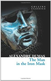 Man in the Iron Mask - Dumas, Alexandre