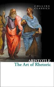 Art of Rhetoric - Aristotle,
