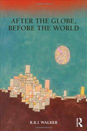 After the Globe, Before the World - Walker, RBJ