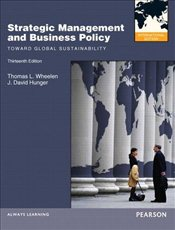 Strategic Management and Business Policy 13e - Wheelen, Thomas L.