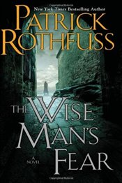 Wise Mans Fear - Rothfuss, Patrick