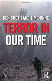 Terror in Our Time: 9/11 Plus Ten - Booth, Ken