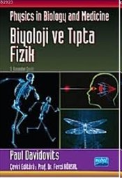 Biyoloji ve Tıpta Fizik : Physics in Biology and Medicine - Davidovits, Poul