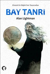 Bay Tanrı - Lightman, Alan P.