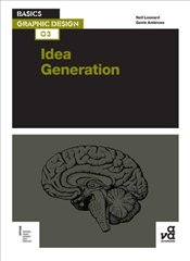 Basics Graphic Design 03 : Idea Generation - Ambrose, Gavin