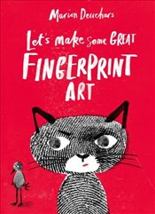 Lets Make Some Great Fingerprint Art - Deuchars, Marion