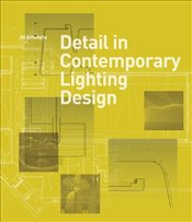 Detail in Contemporary Lighting Design - Entwistle, Jill