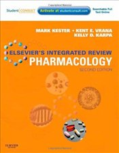 Elseviers Integrated Review Pharmacology 2e : With STUDENT CONSULT Online Access - Kester, Mark