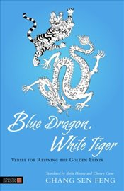 Blue Dragon, White Tiger - Feng, Chang San