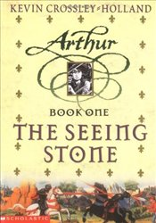 Seeing Stone : Arthur Trilogy 1 - Crossley-Holland, Kevin