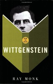 How to Read Wittgenstein - Monk, Ray
