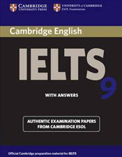 Cambridge IELTS 9 Students Book with Answers: Authentic Examination Papers from Cambridge ESOL -