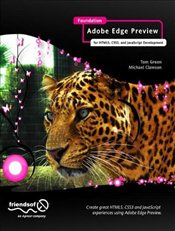 Foundation Adobe Edge: For HTML5, CSS3, and JavaScript Development - Green, Tom