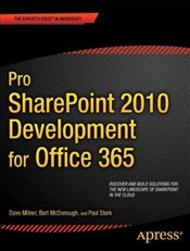 Pro SharePoint 2010 Development for Office 365 (Professional Apress) - Milner, Dave