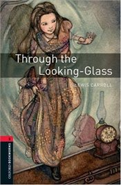 Through the Looking-Glass : Stage 3 - Carroll, Lewis