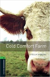 Oxford Bookworms Library: Stage 6: Cold Comfort Farm: 2500 Headwords (Oxford Bookworms ELT) - Gibbons, Stella