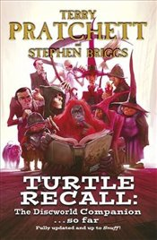 Turtle Recall : The Discworld Companion . . . So Far - Pratchett, Terry