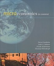 Microeconomics in Context 2e - Goodwin, Neva