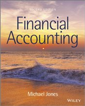 Financial Accounting 2e - Jones, Michael