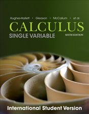 Calculus 6e : Single and Multivariable ISV  - Hughes Hallett, Deborah