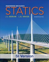 Engineering Mechanics : Statics 7e ISV - Meriam, J. L.