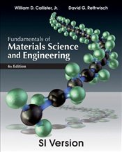 Fundamentals of Materials Science and Engineering 4e ISV : An Integrated Approach - Callister, William D.