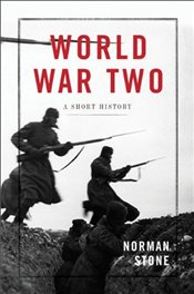 World War Two: A Short History - Stone, Norman