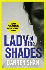 Lady of the Shades - Shan, Darren