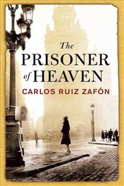 Prisoner of Heaven - Zafon, Carlos Ruiz