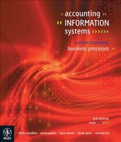Accounting Information Systems 3e : Understanding Business Processes - Considine, Brett