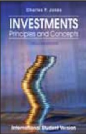 Investments 12e : Principles and Concepts - Jones, Charles P.