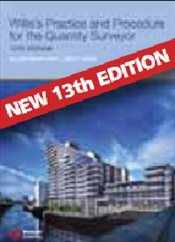 Williss Practice and Procedure for the Quantity Surveyor 13e - Ashworth, Allan