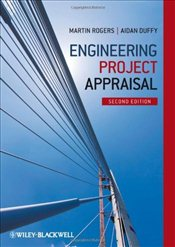 Engineering Project Appraisal 2e - Rogers, Martin