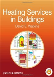 Heating Services in Buildings - Watkins, David E.