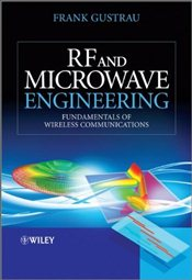 RF and Microwave Engineering : Fundamentals of Wireless Communications - Gustrau, Frank