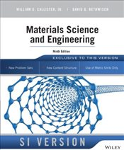 Materials Science and Engineering 9e : SI Version - Callister, William D.