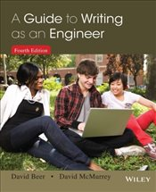 Guide to Writing as an Engineer 4e - Beer, David F.