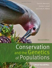 Conservation and the Genetics of Populations - Allendorf, Fred W.