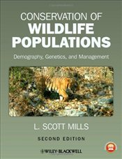 Conservation of Wildlife Populations : Demography, Genetics, and Management - Mills, Scott